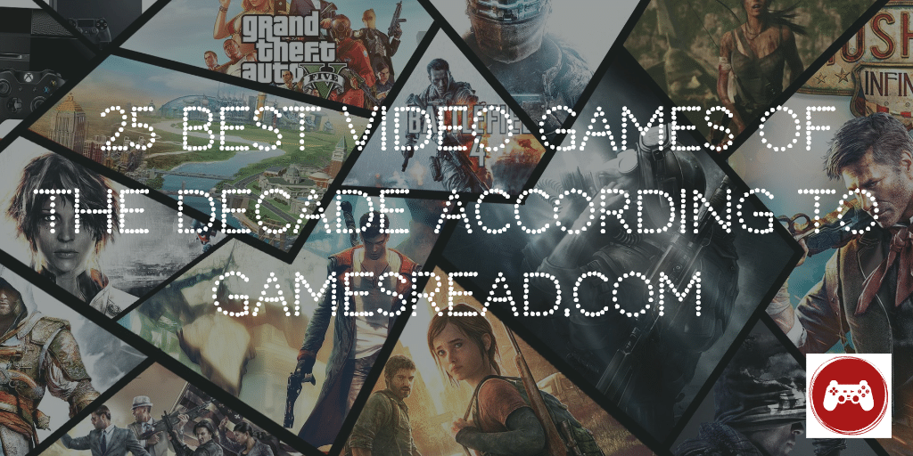 25 Best Video Games of the Decade